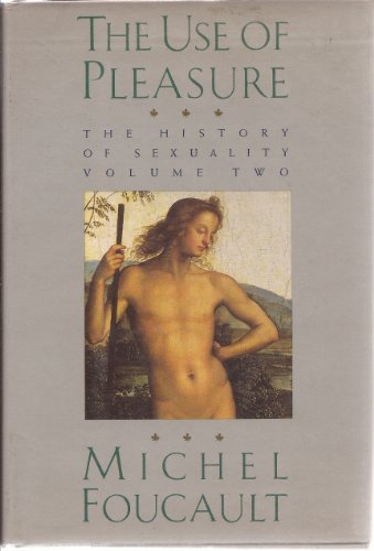 The Use of Pleasure V2: Foucault, Michel
