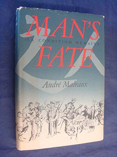 9780394543796: Man's Fate (La Condition Humaine)