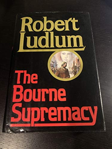The Bourne Supremacy: Ludlum, Robert