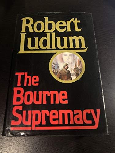 The Bourne Supremacy: Ludlum, Robert