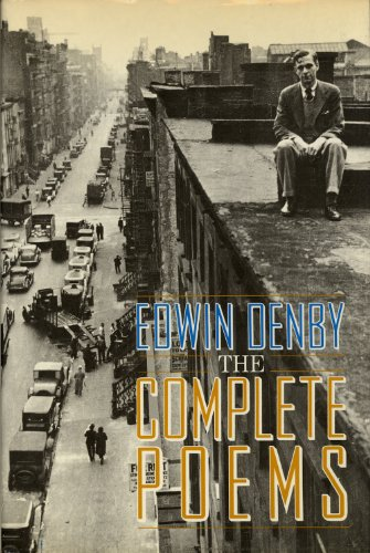 The Complete Poems: Denby, Edwin