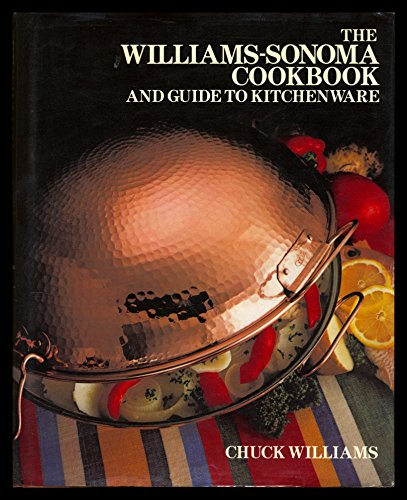 9780394544113: The Williams-Sonoma Cookbook and Guide to Kitchenware