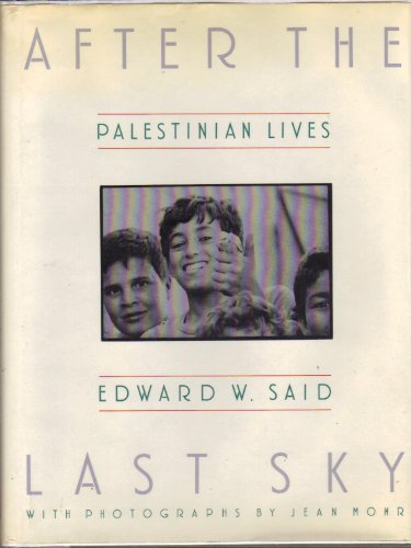 9780394544137: After the Last Sky: Palestinian Lives