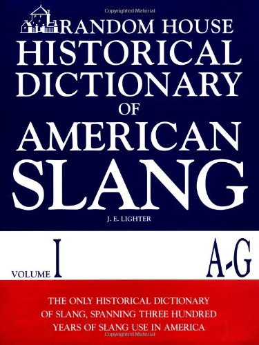 9780394544274: Random House Historical Dictionary of American Slang: A-G: 1