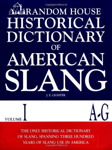9780394544274: Random House Historical Dictionary of American Slang, Vol. 1: A-G
