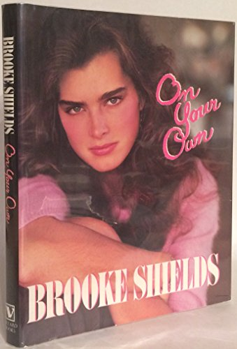 On Your Own: Brooke Shields