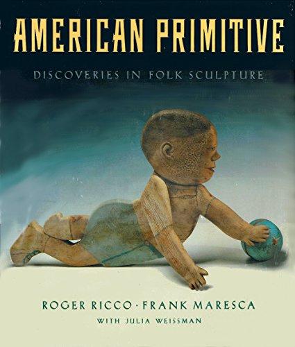 9780394544670: American Primitive: Discoveries in Folk Sculpture