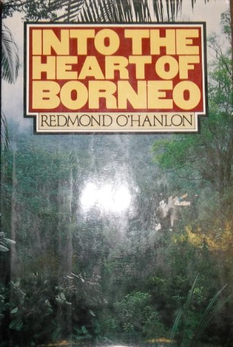 9780394544816: Into the Heart of Borneo