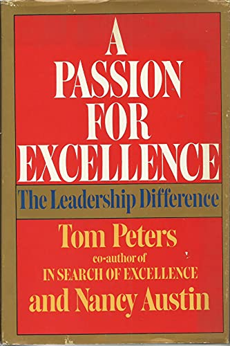 9780394544847: A Passion for Excellence: The Leadership Difference