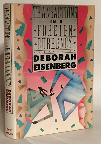 Transactions in a Foreign Currency: Eisenberg, Deborah