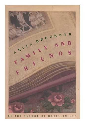 Family and Friends: Brookner, Anita