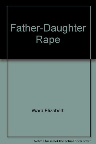 9780394546322: Father-daughter rape