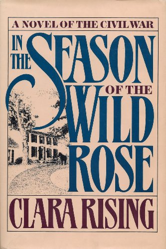 9780394546735: In the Season of the Wild Rose