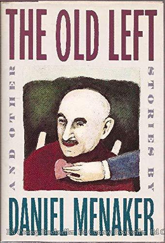 The Old Left: Menaker, Daniel