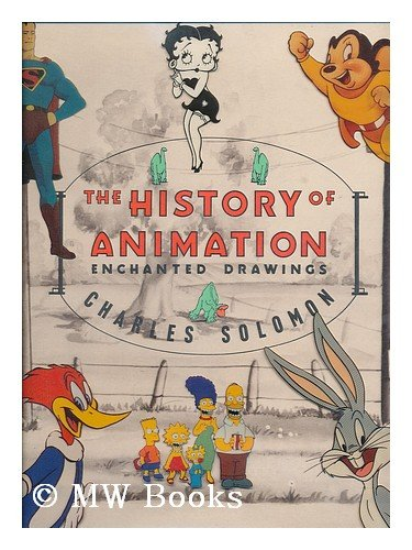 9780394546841: The History of Animation: Enchanted Drawings