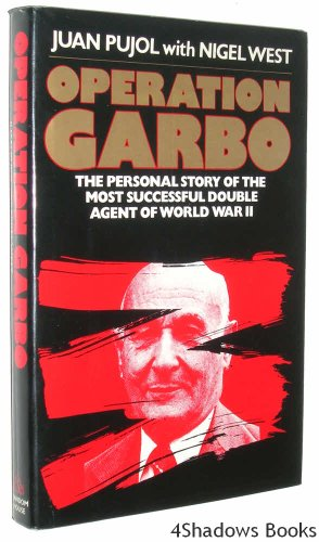 9780394547770: Operation Garbo: The Personal Story of the Most Successful Double Agent of World War II