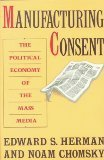 9780394549262: Manufacturing Consent: The Political Economy of the Mass Media
