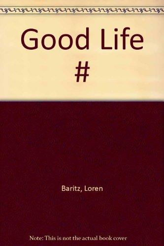9780394549477: Good Life #