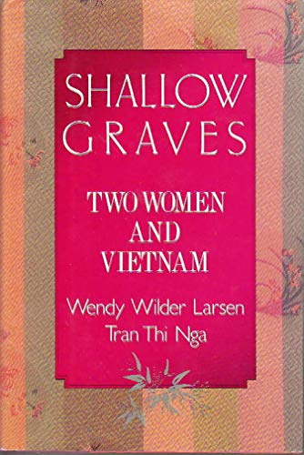 9780394549859: Shallow Graves: Two Women and Vietnam