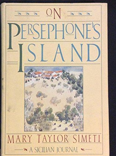 9780394549880: On Persephone's Island: A Sicilian Journal