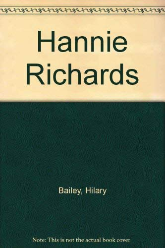 Hannie Richards; the Intrepid Adventures of a Restless Wife.