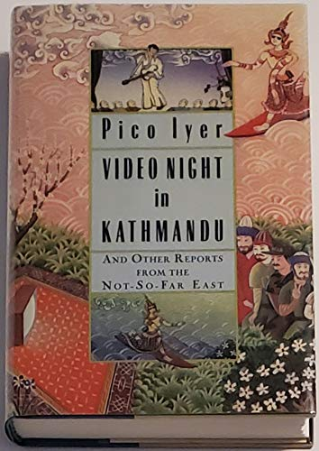 9780394550275: Video Night in Kathmandu: And Other Reports from the Not-so-far East