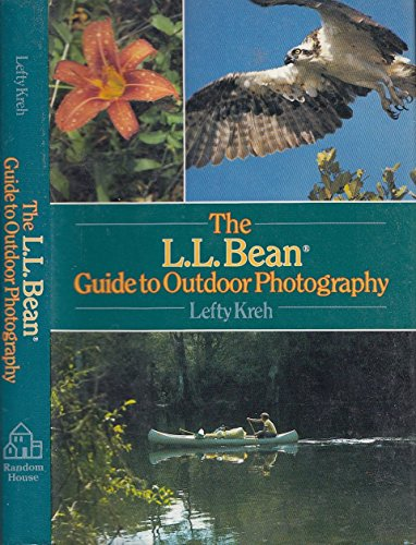 L.L. Bean Guide to Outdoor Photography: Lefty Kreh
