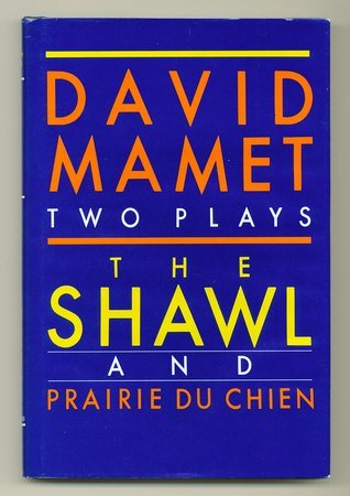 The Shawl and Prairie Du Chien: Two Plays