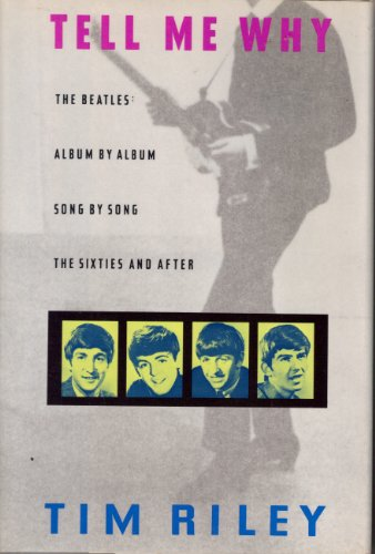 9780394550619: Tell Me Why: A Beatles Commentary