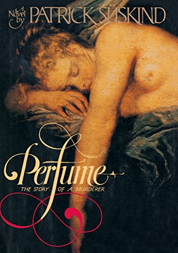 9780394550848: Perfume: The Story of Murder