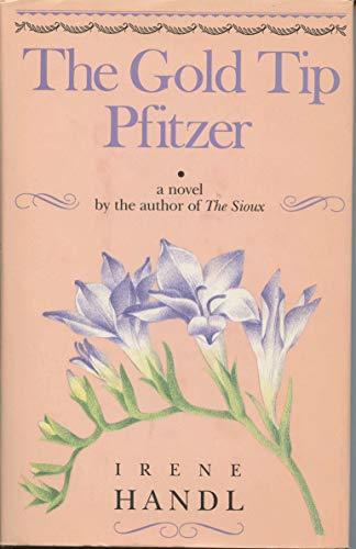 9780394550886: The Gold Tip Pfitzer