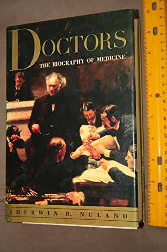 9780394551302: Doctors The Biogaphy of Medicine