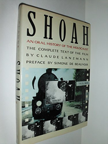 9780394551425: Shoah: An Oral History of the Holocaust/the Complete Text of the Film