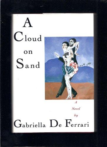 A Cloud on Sand: De Ferrari, Gabriella