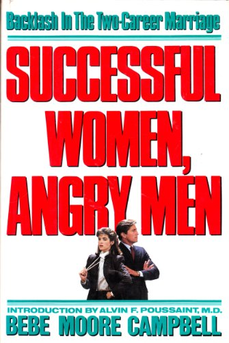 Successful Women, Angry Men: Campbell, Bebe Moore