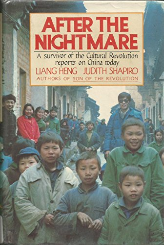 AFTER THE NIGHTMARE.: HENG, Liang and Judith Shapiro.