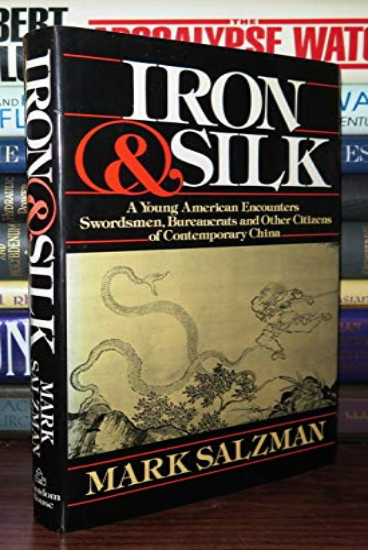 9780394551562: Iron and Silk