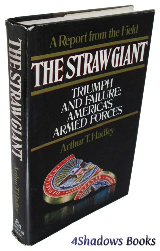 9780394551814: The Straw Giant: Triumph and Failure, America's Armed Forces : a Report from the Field