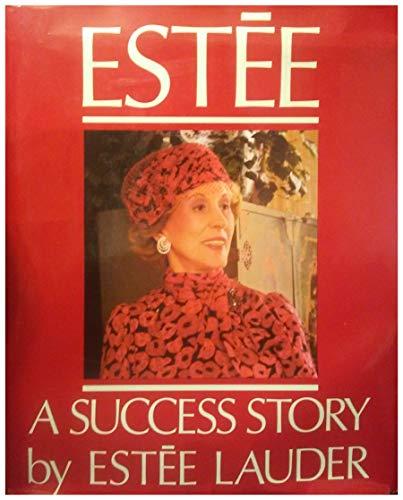 9780394551913: Estee: A Success Story