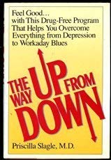 9780394551944: The Way Up from Down: A Safe New Program That Relieves Low Moods and Depression With Amino Acids and Vitamin Supplements