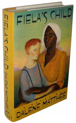 Fiela's Child (Review Copy): Matthee, Dalene
