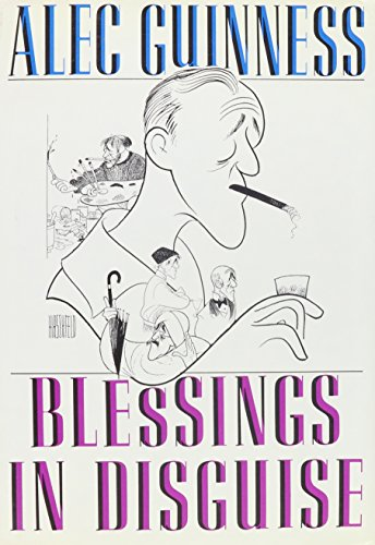 Blessings in Disguise: Guinness, Alec