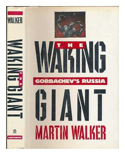 The Waking Giant: Gorbachev's Russia
