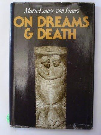9780394552491: On Dreams and Death: A Jungian Interpretation