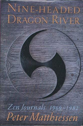 9780394552514: Nine-Headed Dragon River: Zen Journals, 1969-1985