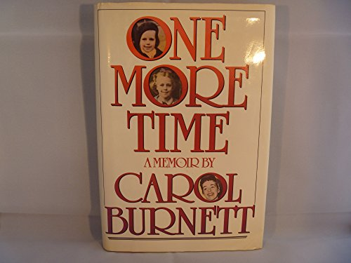 One More Time: Burnett, Carol