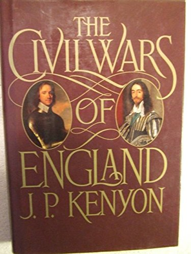 The civil wars of England: by J. P.