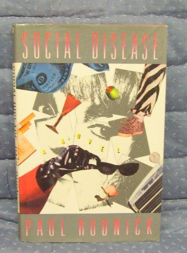 Social Disease: Rudnick, Paul