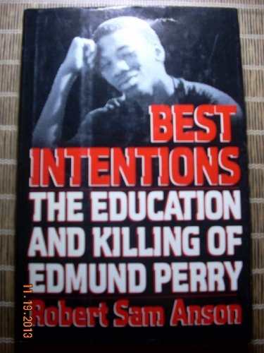 9780394552743: Best Intentions: The Education and Killing of Edmund Perry