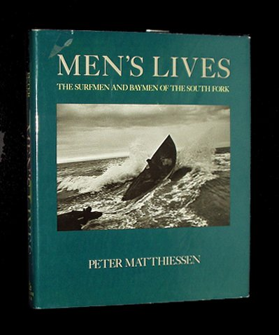 MEN'S LIVES,THE SURFMEN & BAYMEN OF THE: Matthiessen, Peter